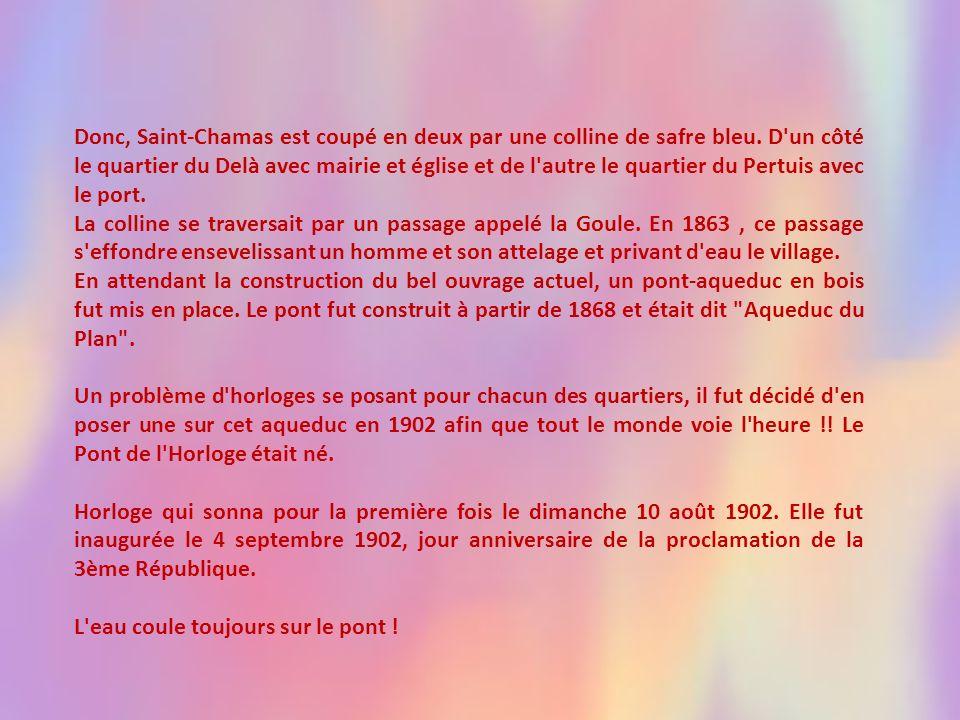 Donc, Saint-Chamas est coupé en deux par une colline de safre bleu