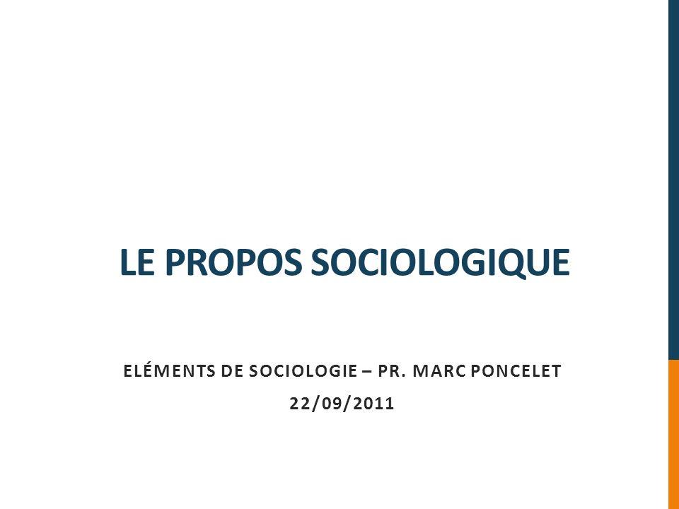 Le propos sociologique