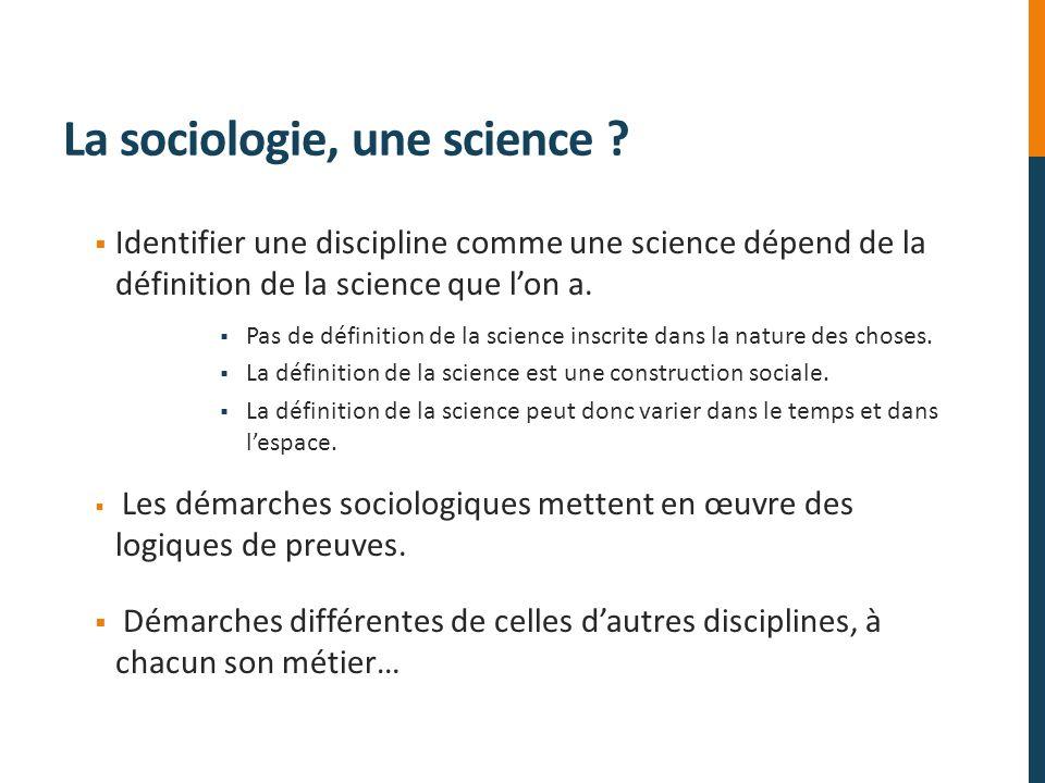 La sociologie, une science