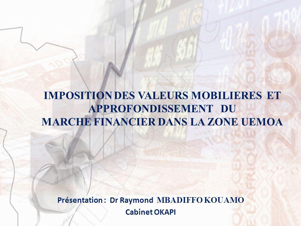 IMPOSITION DES VALEURS MOBILIERES ET APPROFONDISSEMENT DU