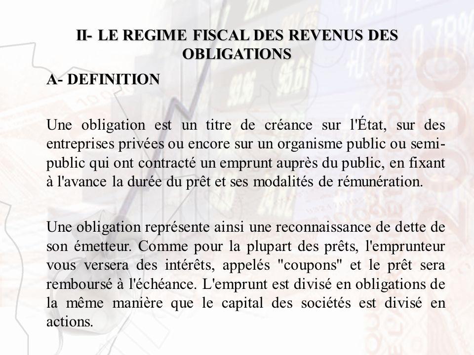 II- LE REGIME FISCAL DES REVENUS DES OBLIGATIONS