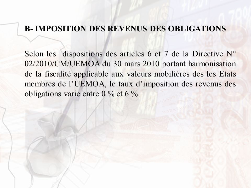 B- IMPOSITION DES REVENUS DES OBLIGATIONS