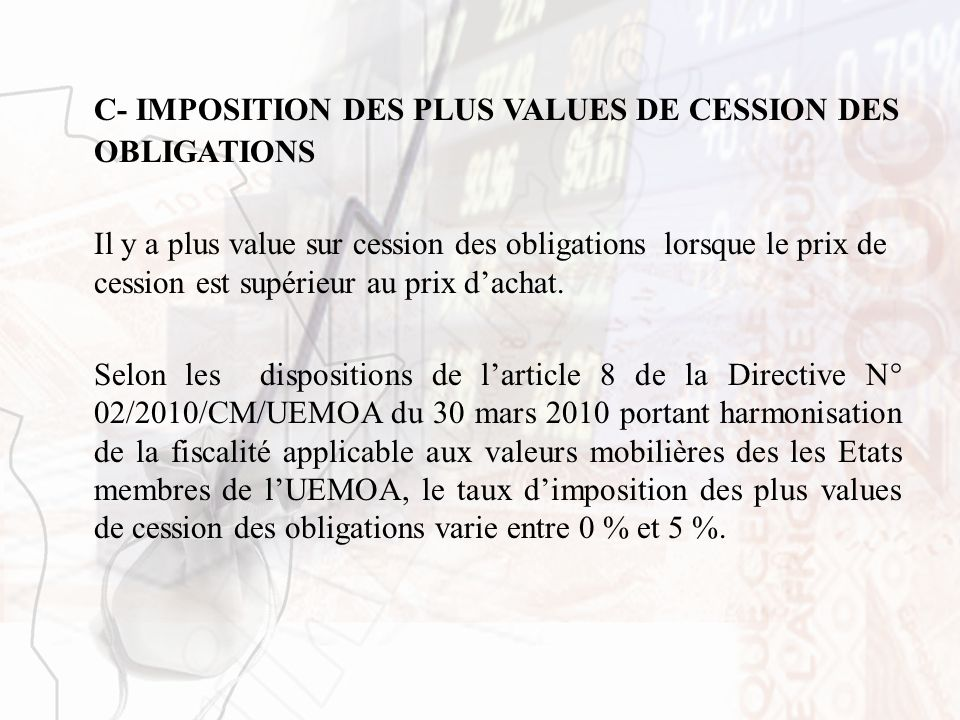 C- IMPOSITION DES PLUS VALUES DE CESSION DES OBLIGATIONS