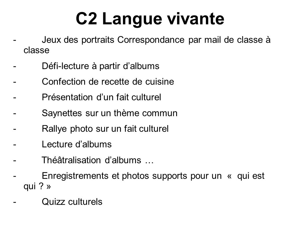 C2 Langue vivante - Jeux des portraits Correspondance par mail de classe à classe. - Défi-lecture à partir d'albums.