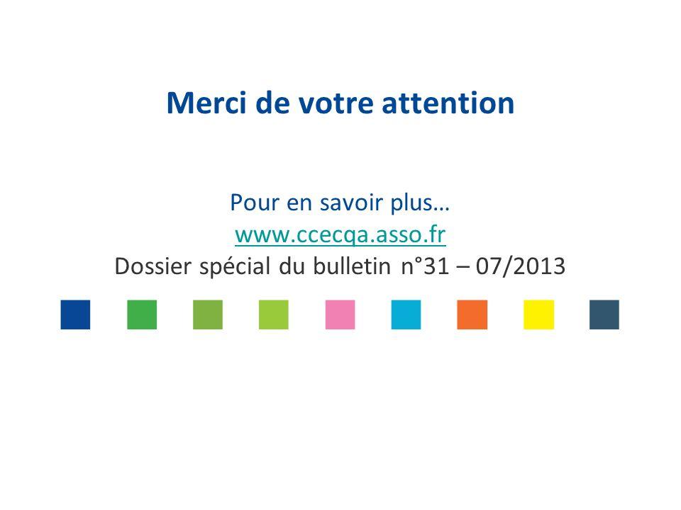 Merci de votre attention Pour en savoir plus… www. ccecqa. asso