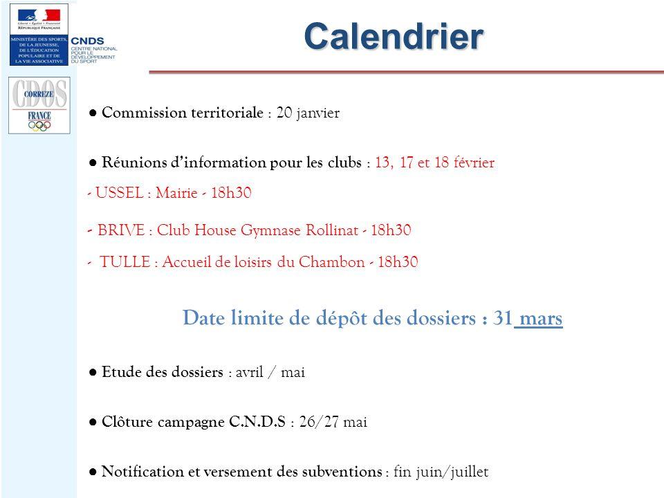 Date limite de dépôt des dossiers : 31 mars