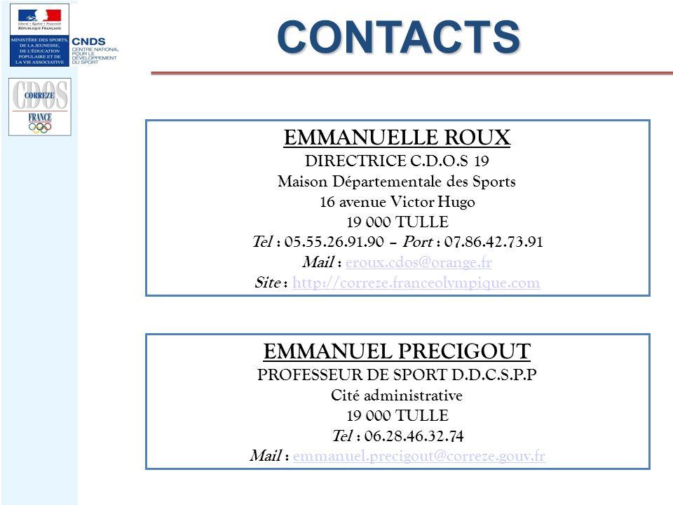 CONTACTS EMMANUELLE ROUX EMMANUEL PRECIGOUT DIRECTRICE C.D.O.S 19