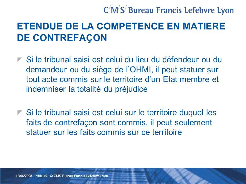 ETENDUE DE LA COMPETENCE EN MATIERE DE CONTREFAÇON