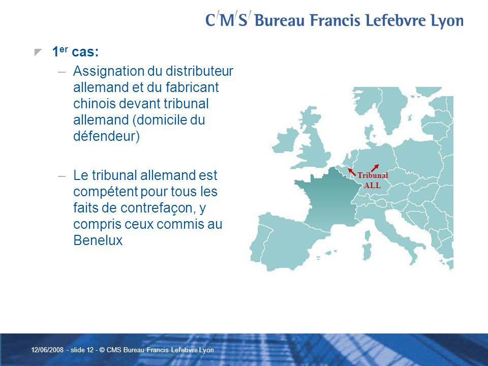 1er cas: Assignation du distributeur allemand et du fabricant chinois devant tribunal allemand (domicile du défendeur)
