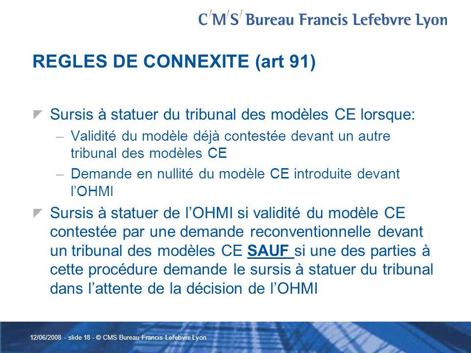 REGLES DE CONNEXITE (art 91)