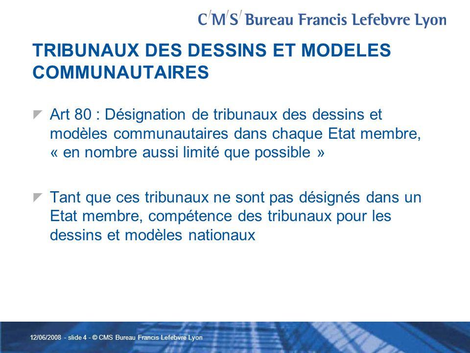 TRIBUNAUX DES DESSINS ET MODELES COMMUNAUTAIRES