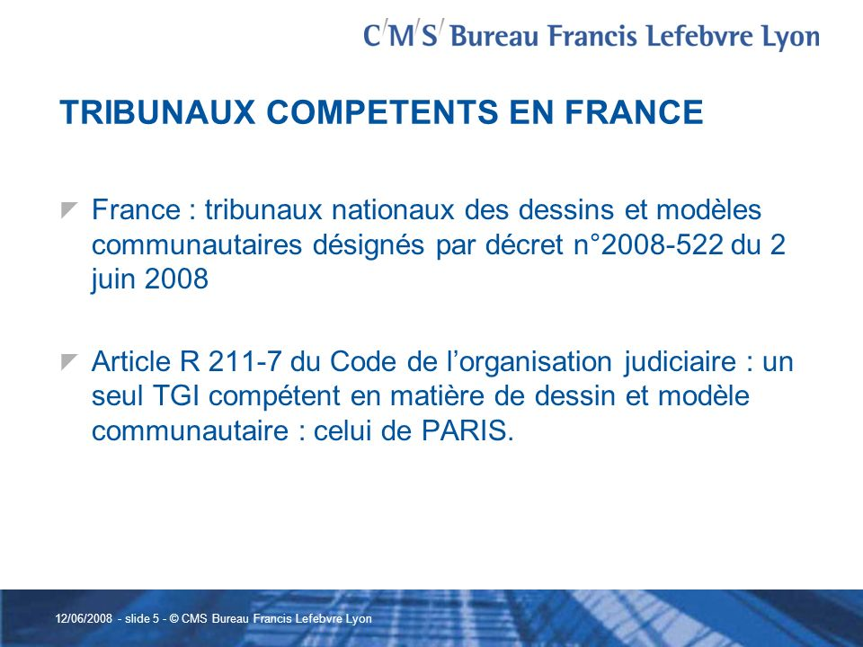 TRIBUNAUX COMPETENTS EN FRANCE