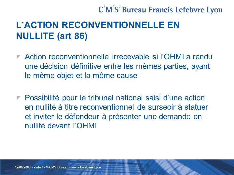 L'ACTION RECONVENTIONNELLE EN NULLITE (art 86)