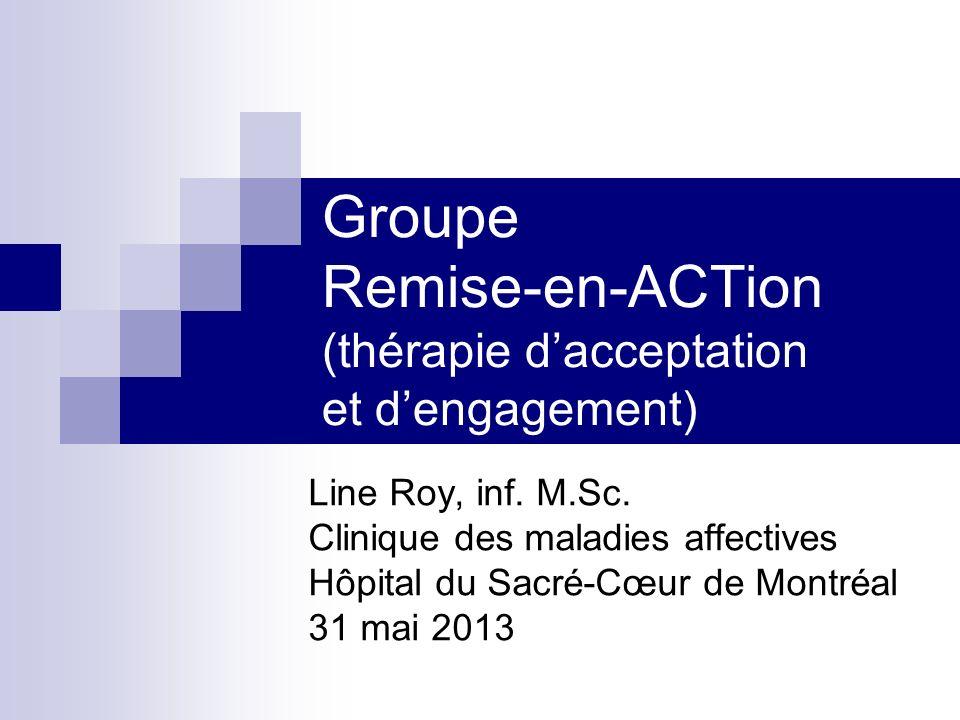 Groupe Remise-en-ACTion (thérapie d'acceptation et d'engagement)