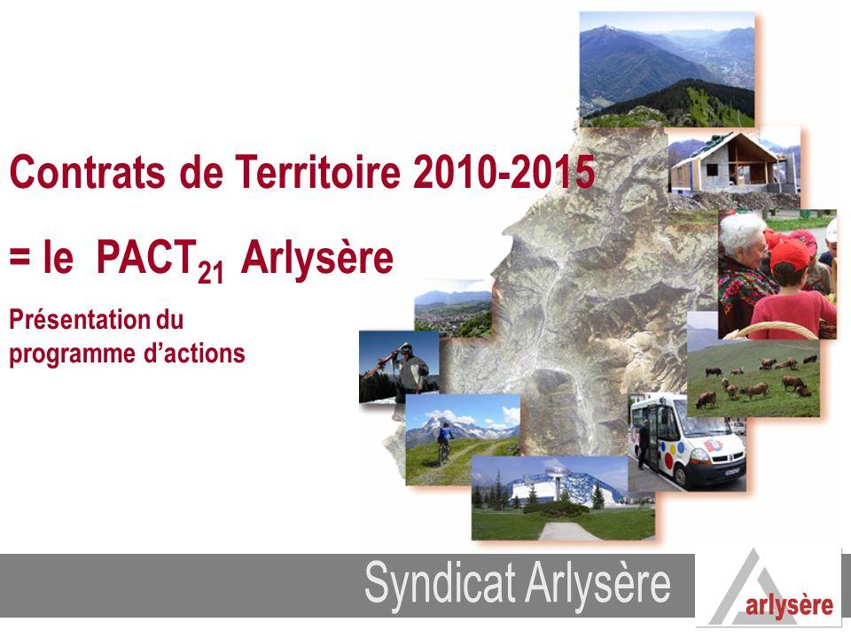 Contrats de Territoire 2010-2015 = le PACT21 Arlysère