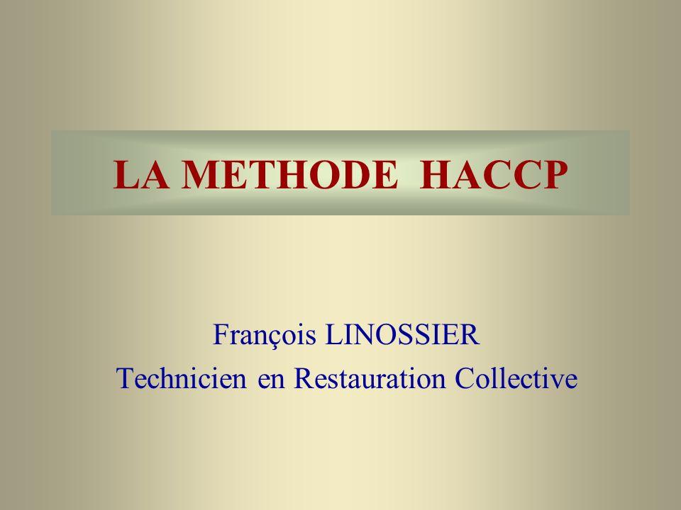 François LINOSSIER Technicien en Restauration Collective
