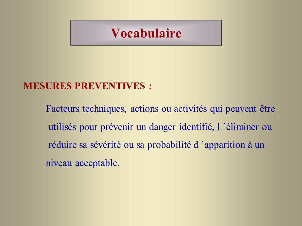 Vocabulaire MESURES PREVENTIVES :