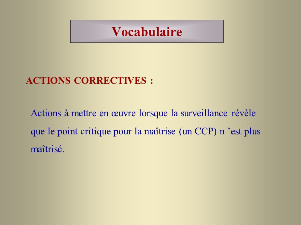 Vocabulaire ACTIONS CORRECTIVES :