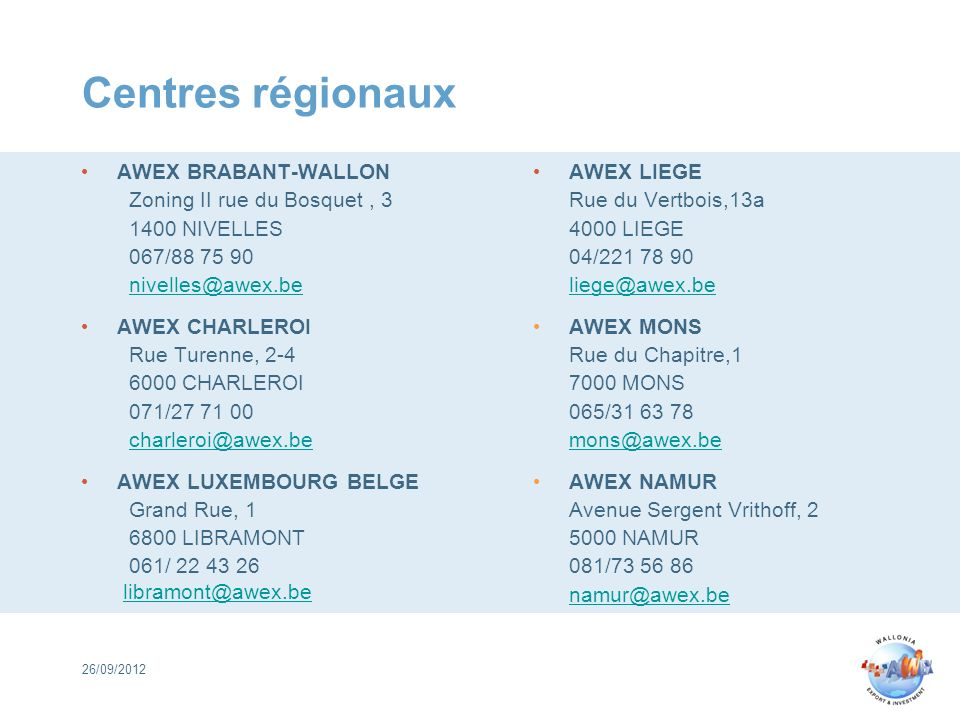 Centres régionaux AWEX BRABANT-WALLON Zoning II rue du Bosquet , 3