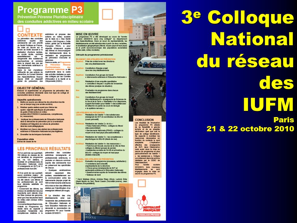 3e Colloque National du réseau des IUFM Paris 21 & 22 octobre 2010