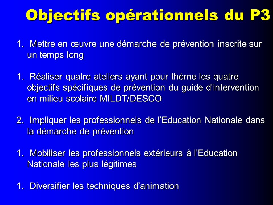 Objectifs opérationnels du P3