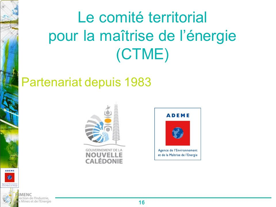 Le comité territorial pour la maîtrise de l'énergie (CTME)