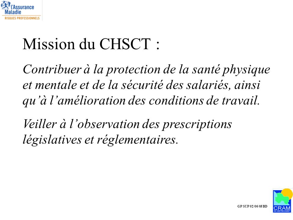 Mission du CHSCT :