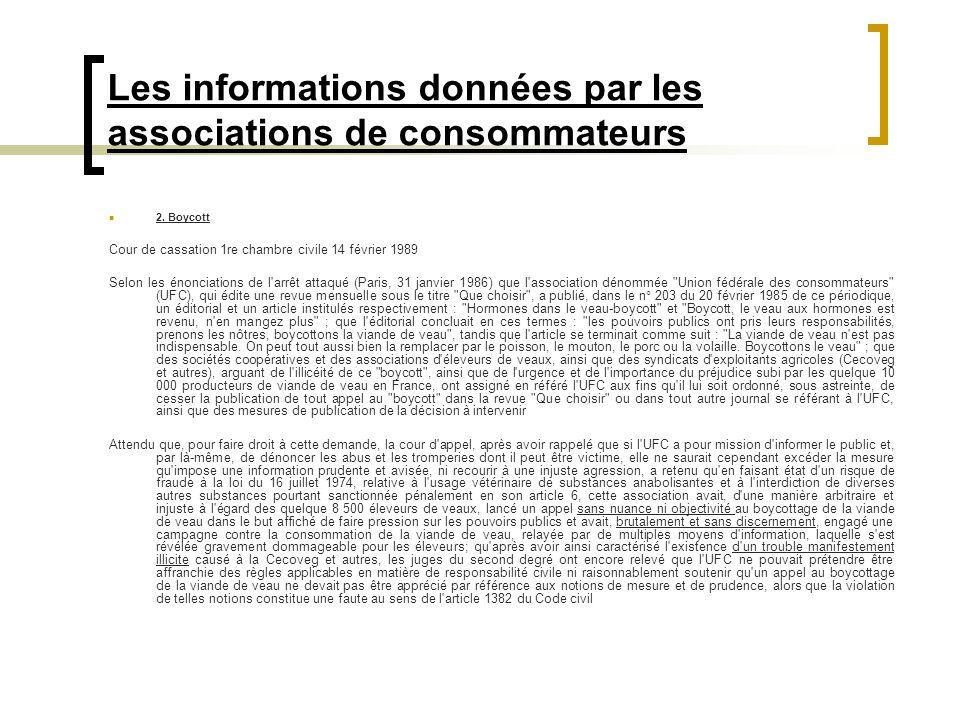 Les informations données par les associations de consommateurs