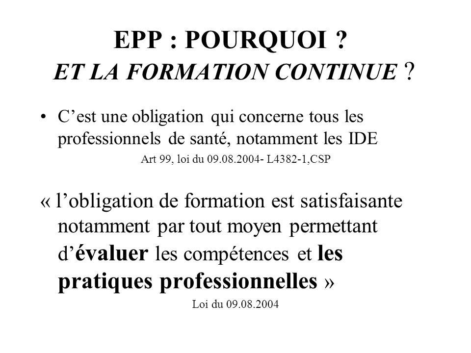 EPP : POURQUOI ET LA FORMATION CONTINUE
