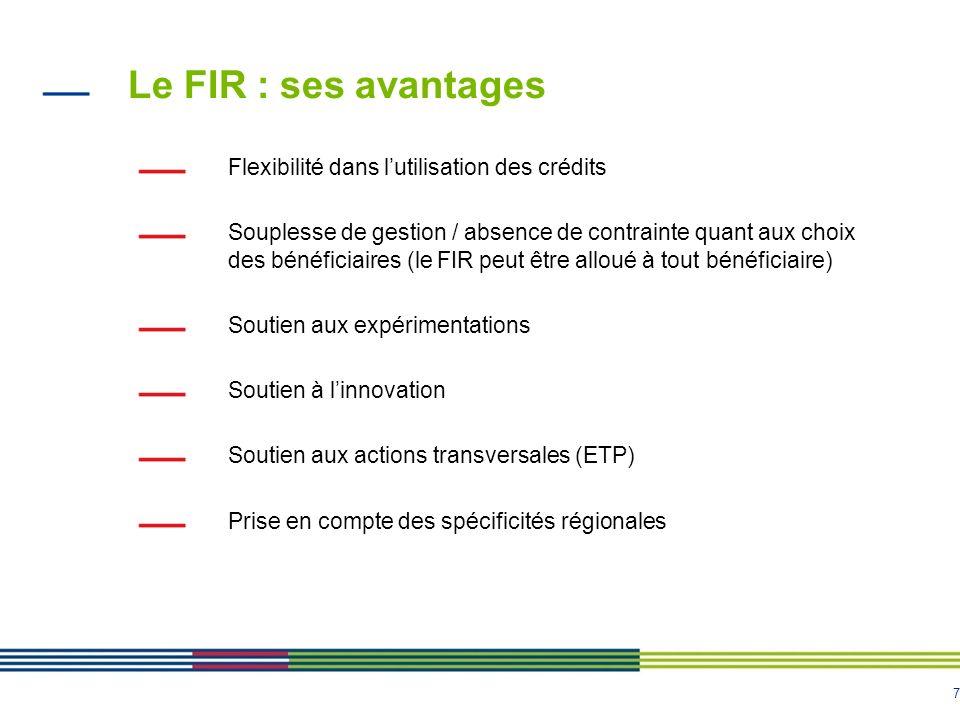 Le FIR : ses avantages Flexibilité dans l'utilisation des crédits