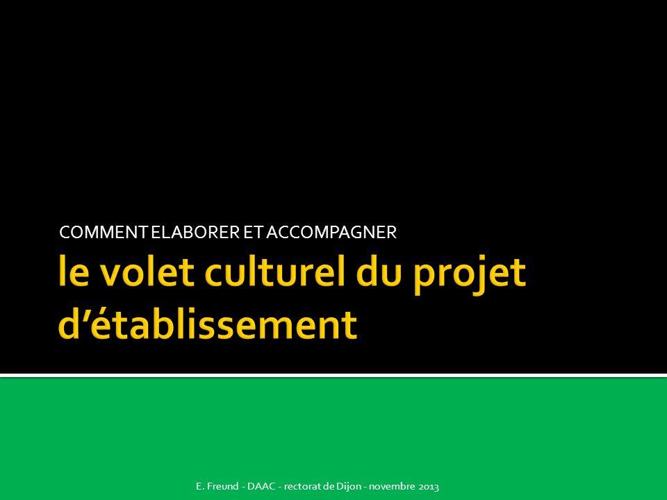 le volet culturel du projet d'établissement