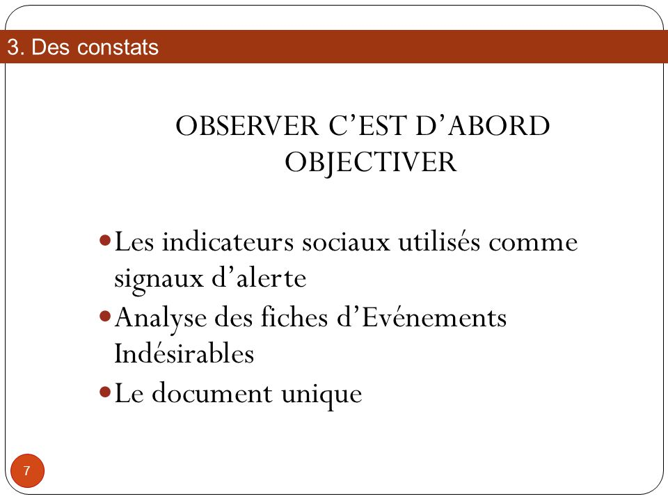 OBSERVER C'EST D'ABORD OBJECTIVER