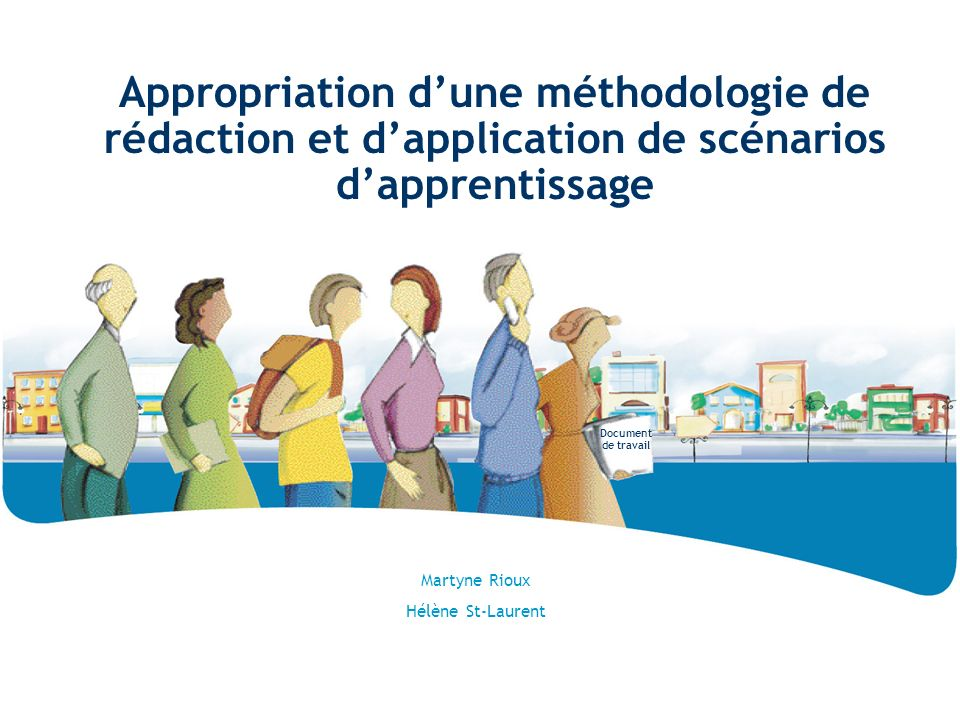 Appropriation d'une méthodologie de rédaction et d'application de scénarios d'apprentissage