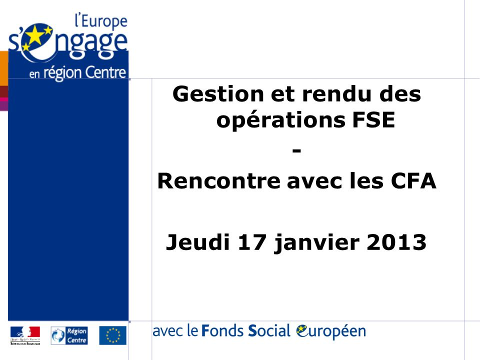 Gestion et rendu des opérations FSE