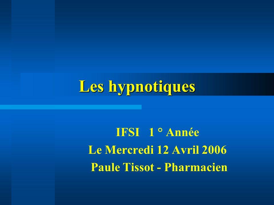 IFSI 1 ° Année Le Mercredi 12 Avril 2006 Paule Tissot - Pharmacien