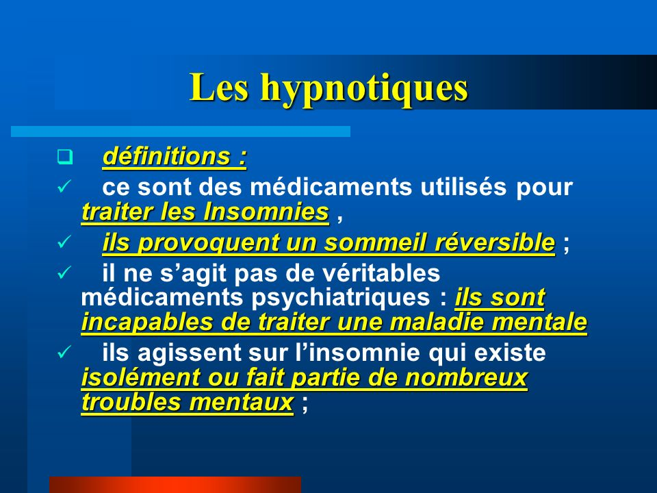 Les hypnotiques définitions :
