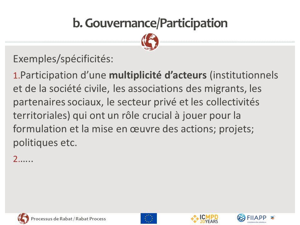 b. Gouvernance/Participation