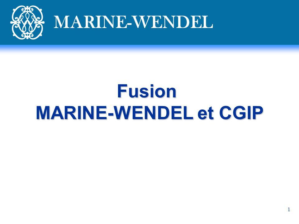 Fusion MARINE-WENDEL et CGIP