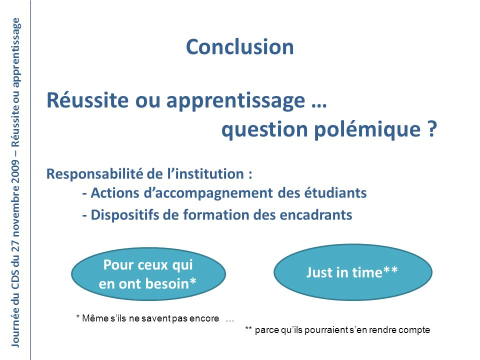 Réussite ou apprentissage … question polémique