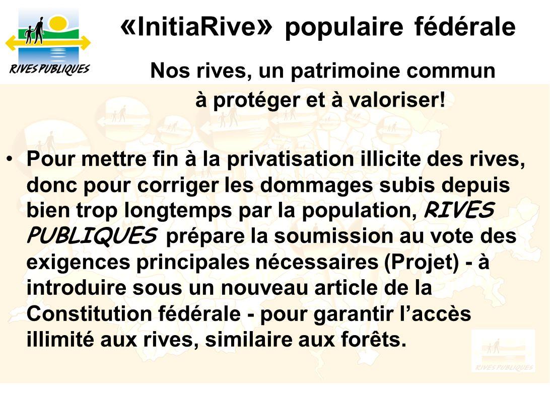 «InitiaRive» populaire fédérale Nos rives, un patrimoine commun à protéger et à valoriser!