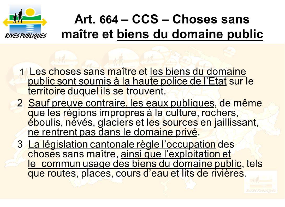 Art. 664 – CCS – Choses sans maître et biens du domaine public