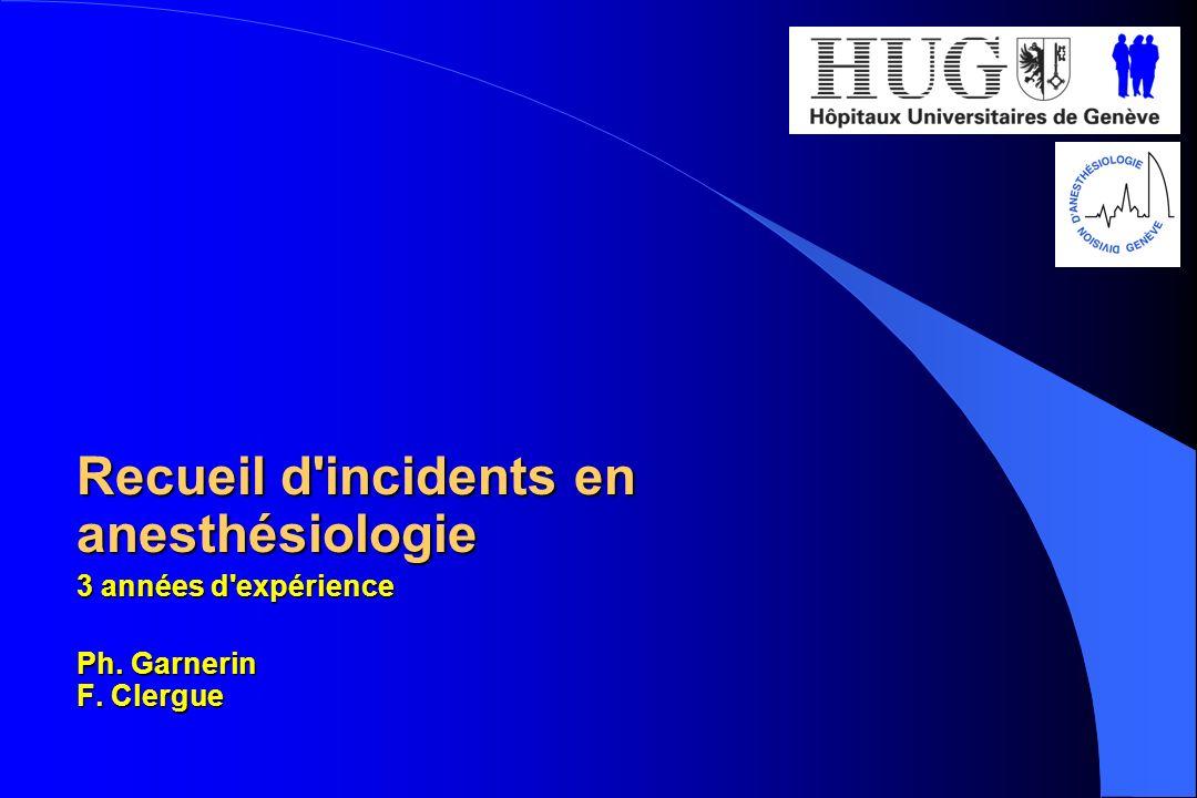 Recueil d incidents en anesthésiologie