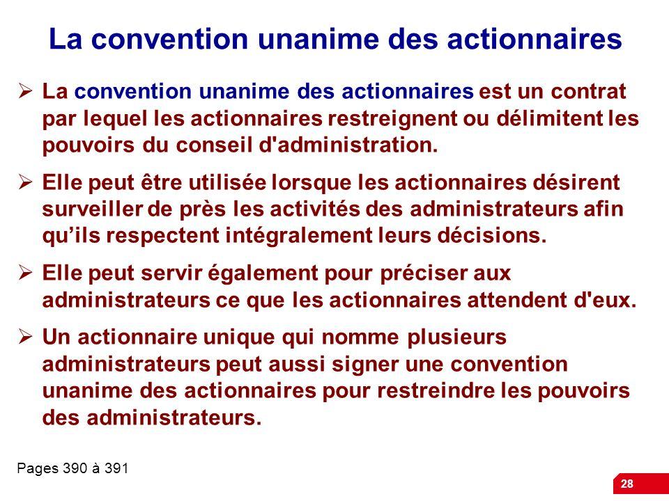 La convention unanime des actionnaires