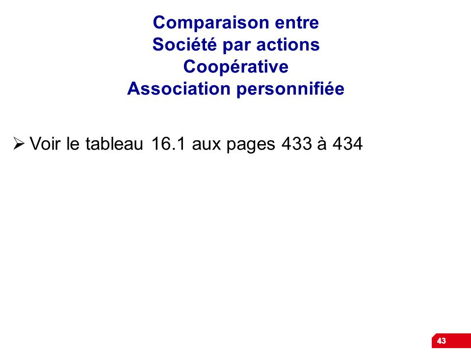 Voir le tableau 16.1 aux pages 433 à 434
