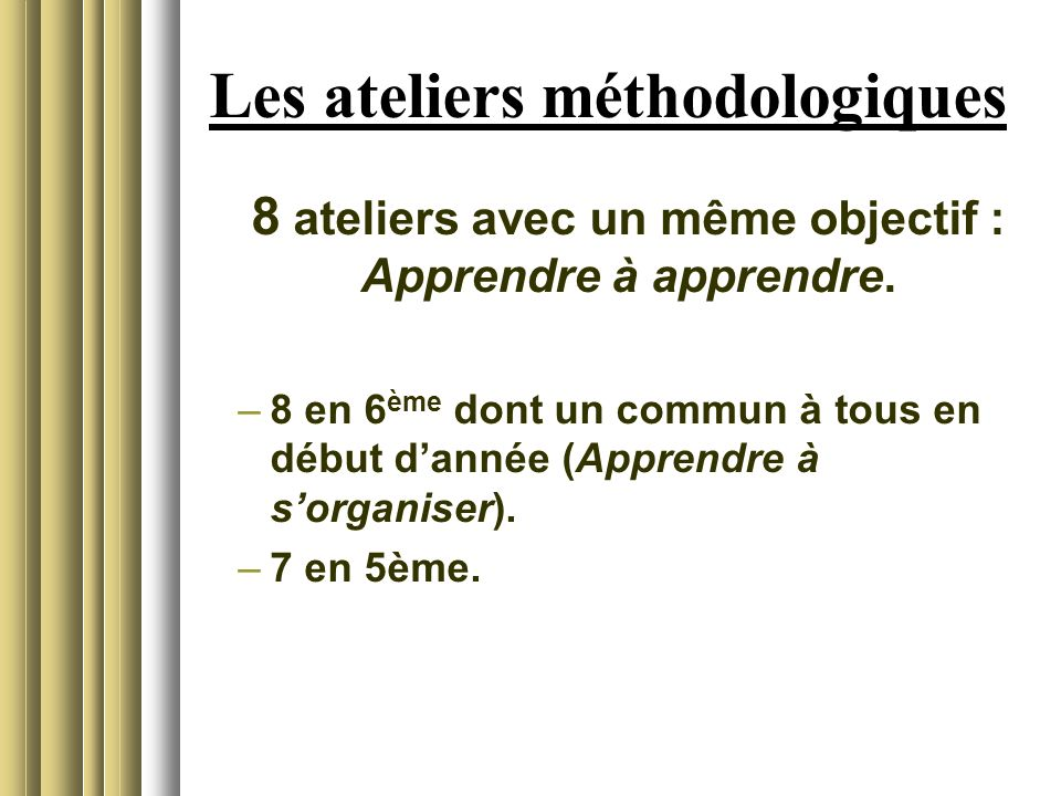 Les ateliers méthodologiques