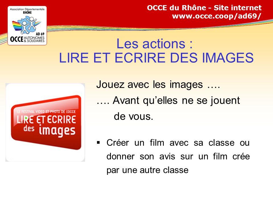 Les actions : LIRE ET ECRIRE DES IMAGES