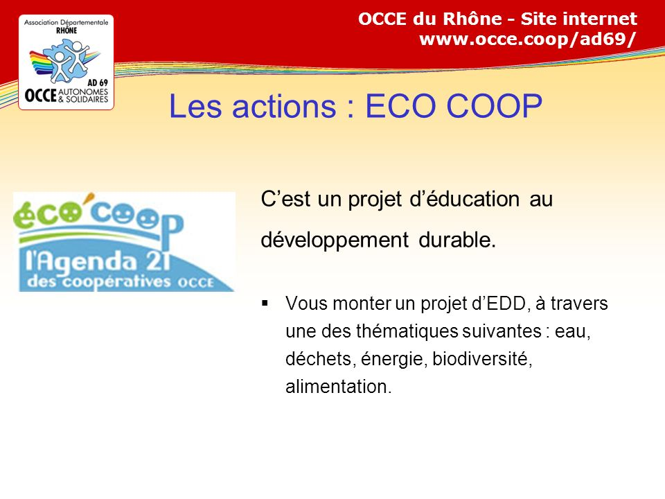 Les actions : ECO COOP C'est un projet d'éducation au