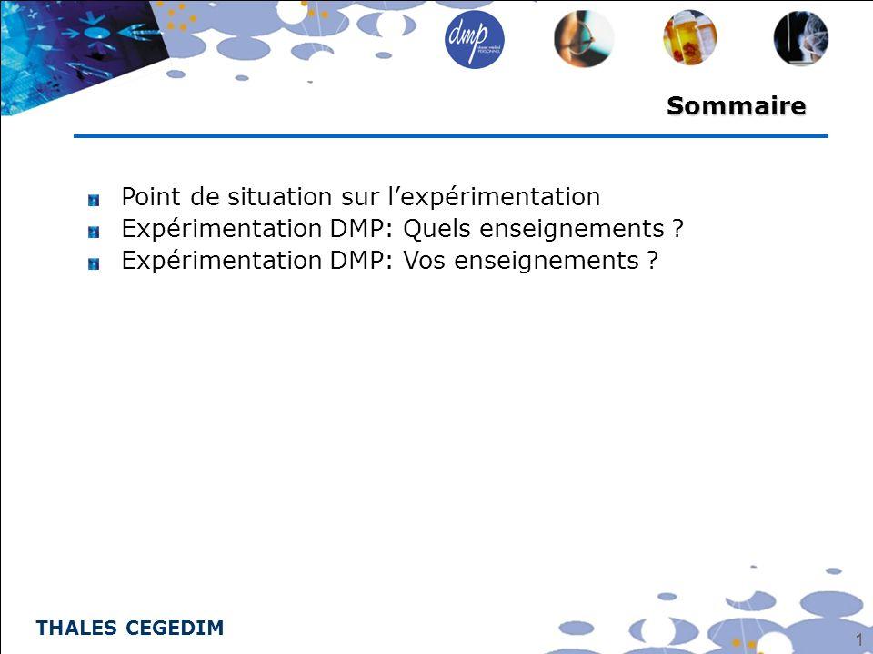 Sommaire Point de situation sur l'expérimentation.