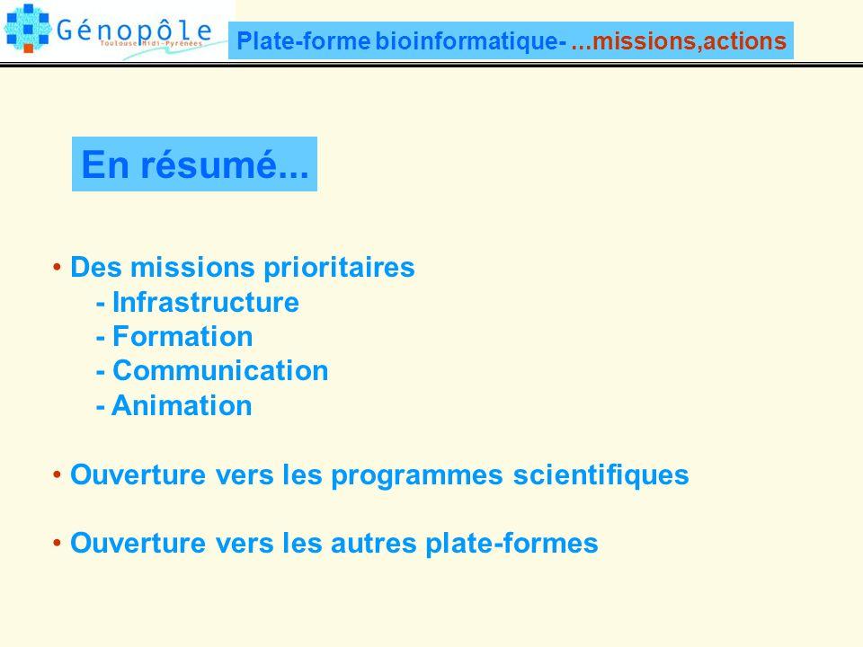 En résumé... Des missions prioritaires - Infrastructure - Formation