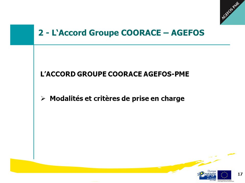 2 - L'Accord Groupe COORACE – AGEFOS